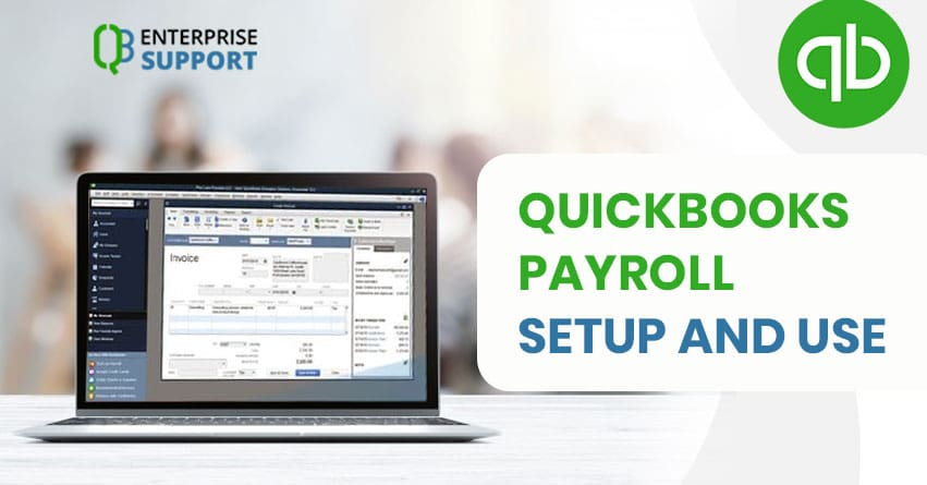 How QuickBooks Payroll is Different from QuickBooks Enterprise